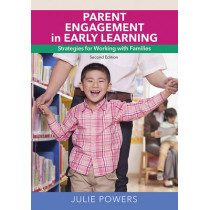 Parent Engagement in Early Learning by Julie Powers, 9781605544380