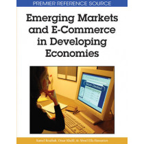Emerging Markets and E-commerce in Developing Economies by Aboul Ella Hassanien, 9781605661001