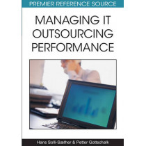 Managing IT Outsourcing Performance by Hans Solli-Saether, 9781605667966