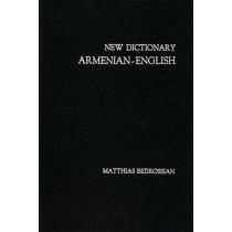New Dictionary Armenian-English by Matthias Bedrossian, 9781606083994