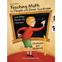 Teaching Math to People with Down Syndrome & Other Hands-On Learners: Strategies & Materials by DeAnna Horstmeier, 9781606132784