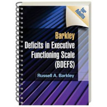 Barkley Deficits in Executive Functioning Scale (BDEFS for Adults) by Russell A. Barkley, 9781606239346