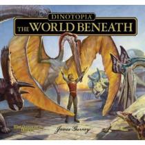 Dinotopia The World Beneath by James Gurney, 9781606600337