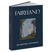 Fairyland by Ida Rental Outhwaite, 9781606600863