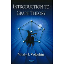 Introduction to Graph Theory by Vitaly I Voloshin, 9781606923740