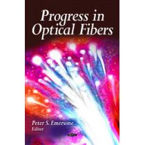 Progress in Optical Fibers by Peter S. Emersone, 9781606924778