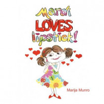 Mardi Loves Lipstick by Marija Munro, 9781606937549
