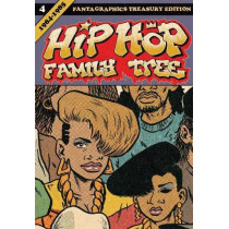 Hip Hop Family Tree Book 4 by Ed Piskor, 9781606999400