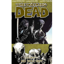 The Walking Dead Volume 14: No Way Out by Robert Kirkman, 9781607063926
