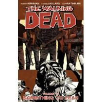 The Walking Dead Volume 17: Something to Fear by Robert Kirkman, 9781607066156