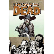 The Walking Dead Volume 18: What Comes After by Robert Kirkman, 9781607066873