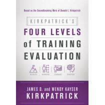 Kirkpatrick's Four Levels of Training Evaluation by James D. Kirkpatrick, 9781607280088