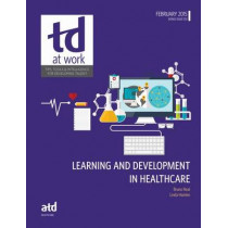 Learning and Development in Healthcare by Bruno Neal, 9781607282822