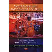 Yacht Modelling & Adaptive Control by Chengmo Xiao, 9781607414308