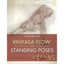 Yoga Mat Companion 1:  Vinyasa Flow & Standing Poses by Ray Long, 9781607439431