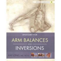 Yoga Mat Companion 4:  Arm Balances & Inversions by Ray Long, 9781607439455