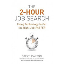 The 2-Hour Job Search by Steve Dalton, 9781607741701