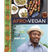 Afro-Vegan by Bryant Terry, 9781607745310