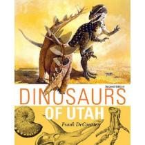 Dinosaurs of Utah by Frank DeCourten, 9781607812647