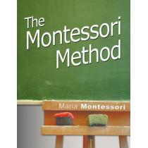 The Montessori Method by Maria Montessori, 9781607961697