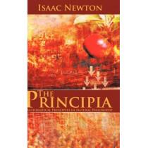 The Principia: Mathematical Principles of Natural Philosophy by Sir Isaac Newton, 9781607963813