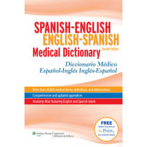 Spanish-English English-Spanish Medical Dictionary: Diccionario Medico Espanol-Ingles Ingles-Espanol by Onyria Herrera McElroy, 9781608311293