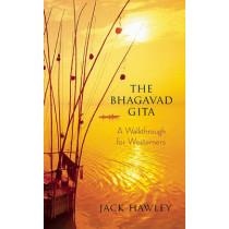 The Bhagavad Gita: A Walkthrough for Westerners by Jack Hawley, 9781608680146