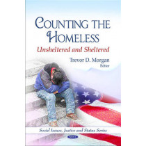 Counting the Homeless: Unsheltered & Sheltered by Trevor D. Morgan, 9781608767601