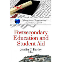 Postsecondary Education & Student Aid by Jennifer G. Hartley, 9781608769353