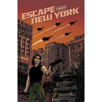 Escape From New York Vol. 3 by Christopher Sebela, 9781608862658