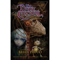Jim Henson's The Dark Crystal: Creation Myths Vol. 3 by Matthew Dow Smith, 9781608869060