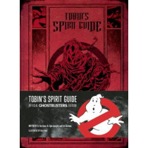 Tobin's Spirit Guide: Official Ghostbusters Edition by Kyle Hotz, 9781608877089