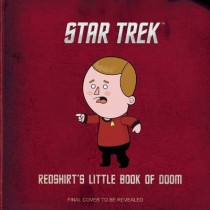 Star Trek: Redshirt's Little Book of Doom by Robb Pearlman, 9781608877362