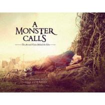 A Monster Calls: The Art and Vision Behind the Film by Desiree de Fez, 9781608879830
