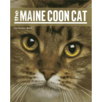 The Maine Coon Cat by Liza Gardner Walsh, 9781608932504