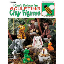 I Can't Believe I'm Sculpting Clay Figures by Becky Meverden, 9781609001940