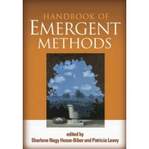 Handbook of Emergent Methods by Sharlene Nagy Hesse-Biber, 9781609181468
