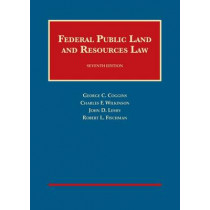 Federal Public Land and Resources Law by George C. Coggins, 9781609303334