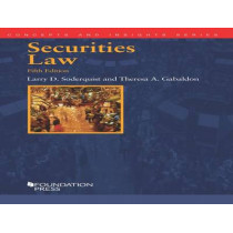 Securities Law by Larry D. Soderquist, 9781609304690