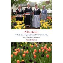 Pella Dutch: Portrait of a Language in an Iowa Community by Philip E. Webber, 9781609380656