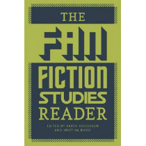 The Fan Fiction Studies Reader by Karen Hellekson, 9781609382278