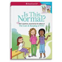 Is This Normal (Revised): More Girls' Questions, Answered by the Editors of the Care & Keeping of You by Darcie Johnston, 9781609589066