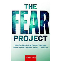 The Fear Project by Jaimal Yogis, 9781609611750