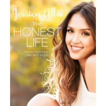 The Honest Life by Jessica Alba, 9781609619114