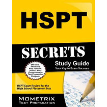 HSPT Secrets Study Guide: HSPT Exam Review for the High School Placement Test by HSPT Exam Secrets Test Prep, 9781609718671