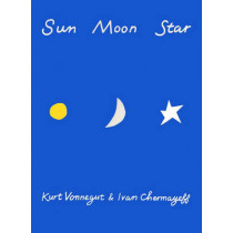 Sun Moon Star by Kurt Vonnegut, 9781609807245
