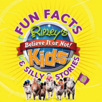 Fun Facts & Silly Stories 2 by Ripley's Believe It or Not, 9781609910822