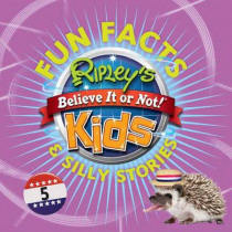Ripley's Fun Facts & Silly Stories 5 by Ripley's Believe It or Not, 9781609911676