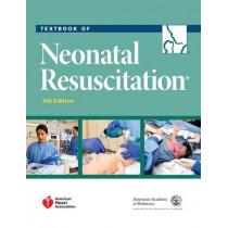 Textbook of Neonatal Resuscitation by American Academy of Pediatrics, 9781610020244