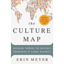 The Culture Map: Breaking Through the Invisible Boundaries of Global Business by Erin Meyer, 9781610392501
